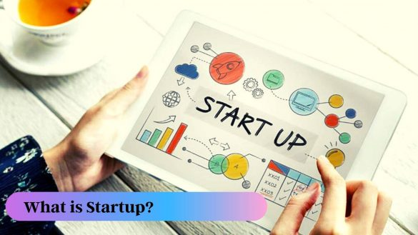 banner written on What is Startup