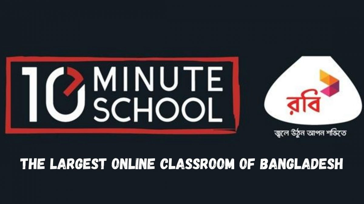 10 Minute School:The Largest Online Classroom Of Bangladesh