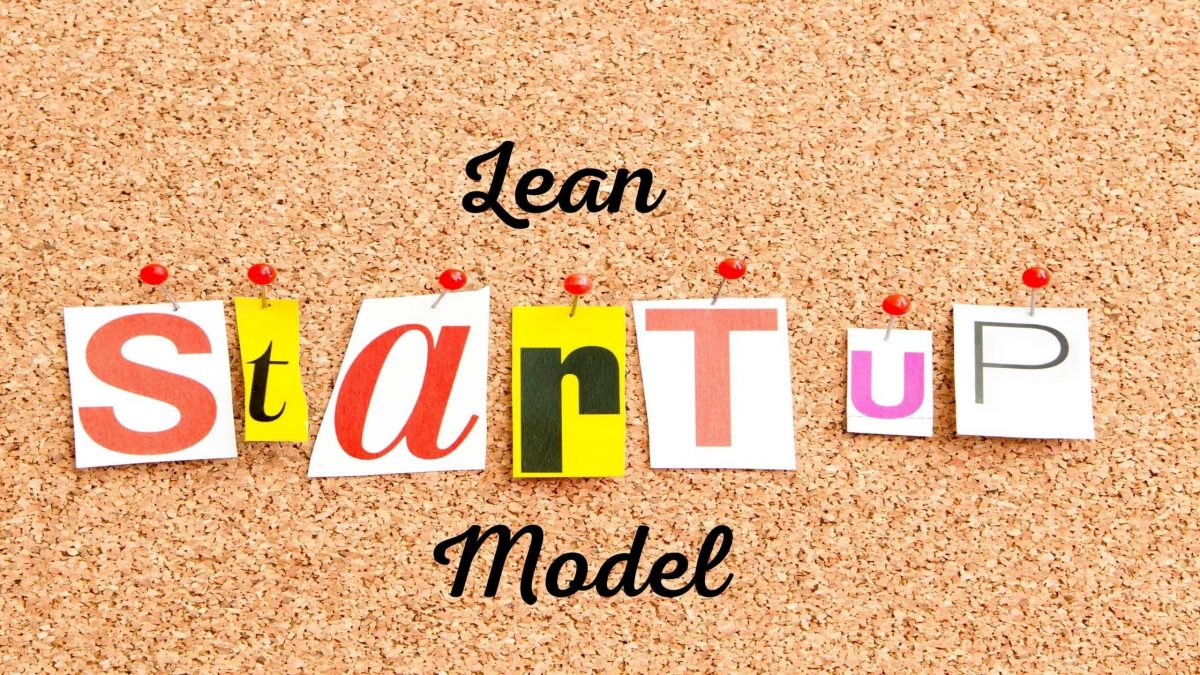 What is Lean Startup Model : Definition with Details