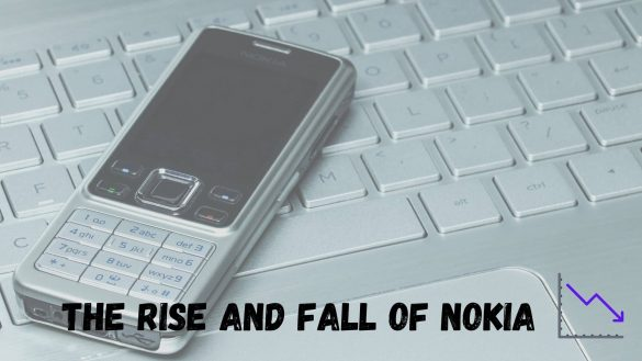 banner contains The Rise And Fall Of Nokia line